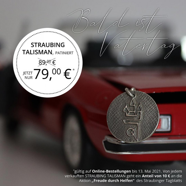"Straubing Talisman Patiniert ""Vatertags-Aktion"""